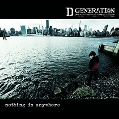 """D Generation """"Nothing Is..."""