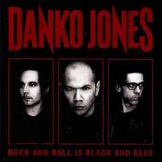 """Danko Jones """"Rock And Roll..."""
