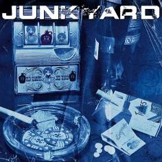 """Junkyard """"Old Habits Die..."""