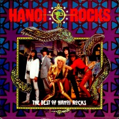 """Hanoi Rocks """"The Best Of..."""