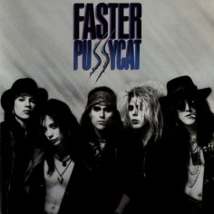 """Faster Pussycat """"Faster..."""