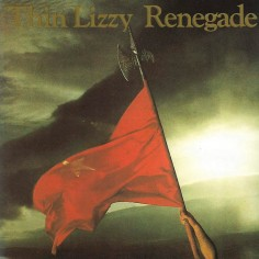 "Thin Lizzy ""Renegade"" Vinilo"